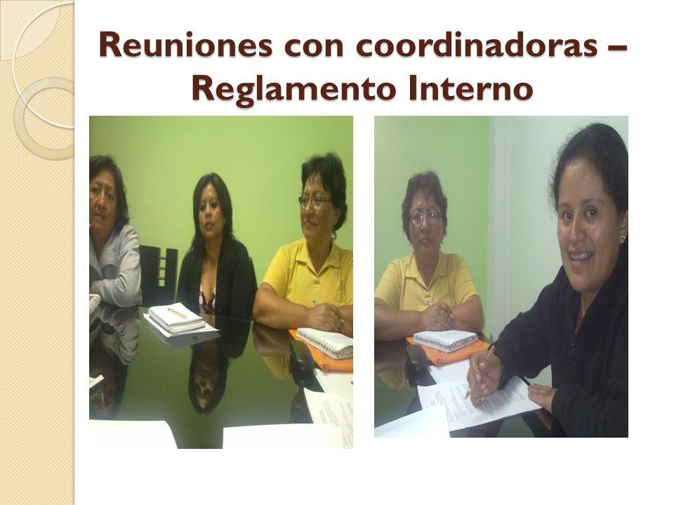Reuniones con coordinadoras – Reglamento Interno