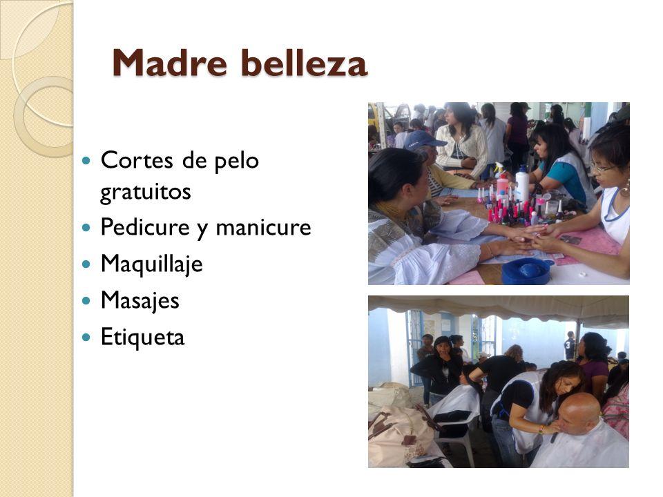 Madre belleza Cortes de pelo gratuitos Pedicure y manicure Maquillaje Masajes Etiqueta