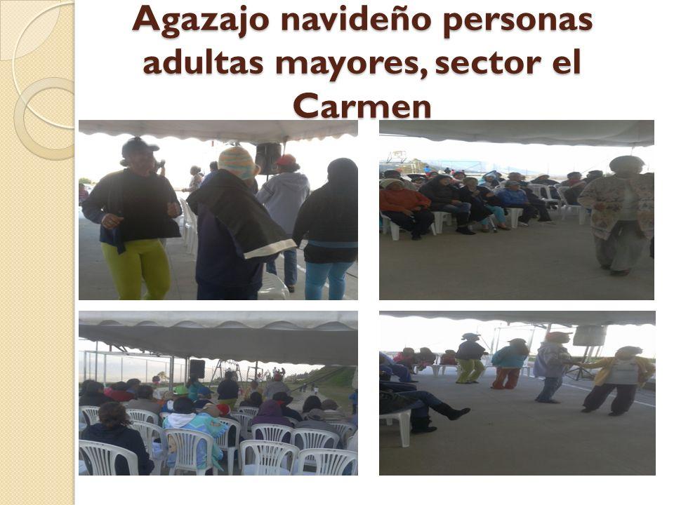 Agazajo navideño personas adultas mayores, sector el Carmen