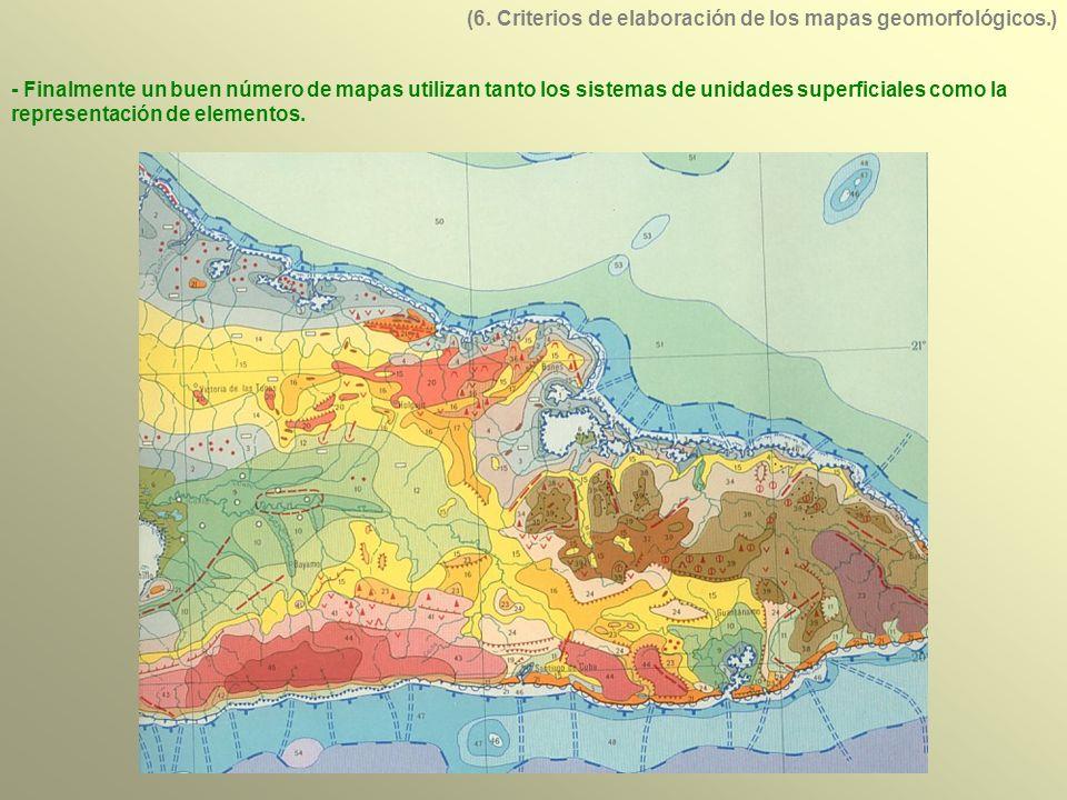 - Finalmente un buen número de mapas utilizan tanto los sistemas de unidades superficiales como la representación de elementos.