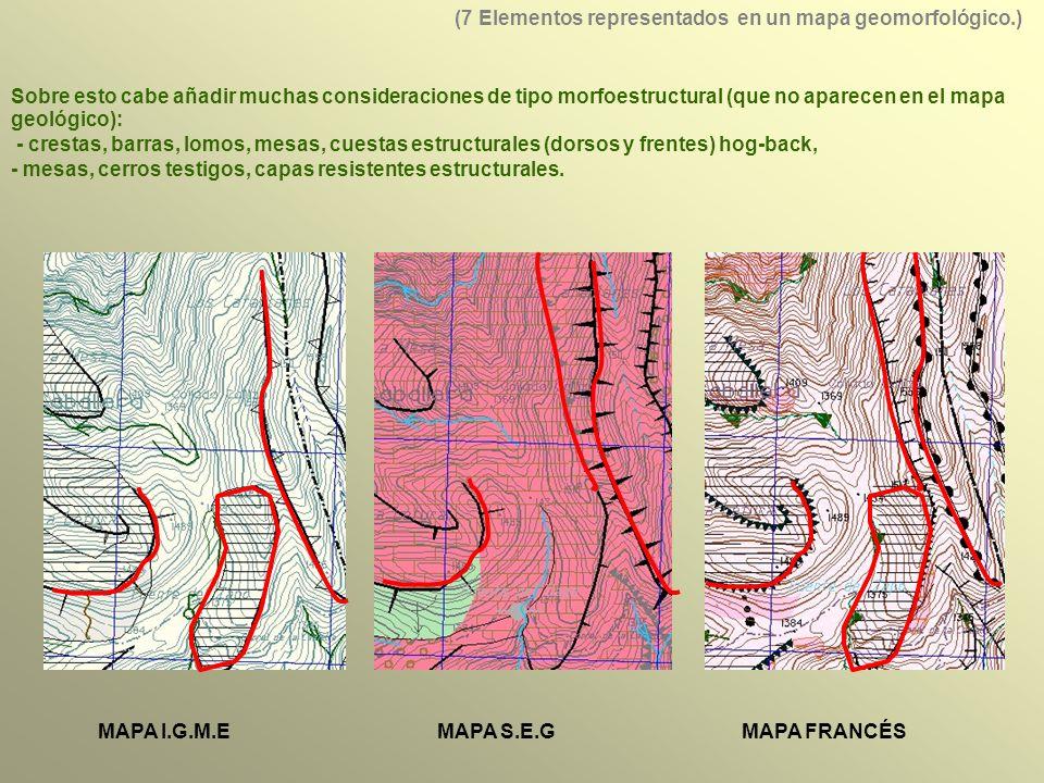 Sobre esto cabe añadir muchas consideraciones de tipo morfoestructural (que no aparecen en el mapa geológico): - crestas, barras, lomos, mesas, cuestas estructurales (dorsos y frentes) hog-back, - mesas, cerros testigos, capas resistentes estructurales.