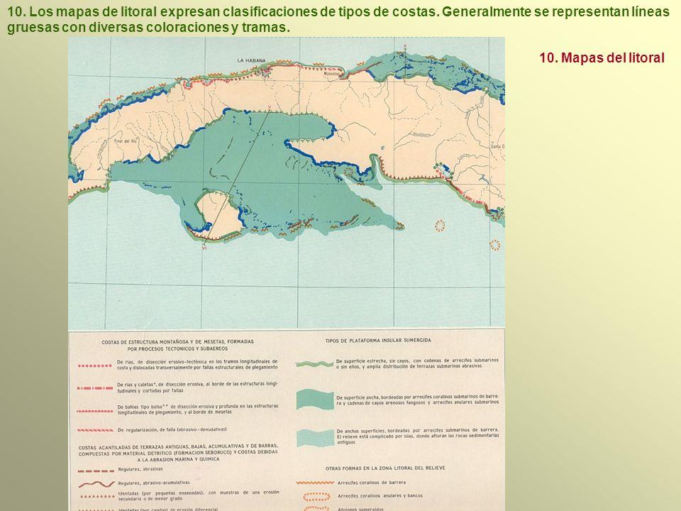 10.Los mapas de litoral expresan clasificaciones de tipos de costas.