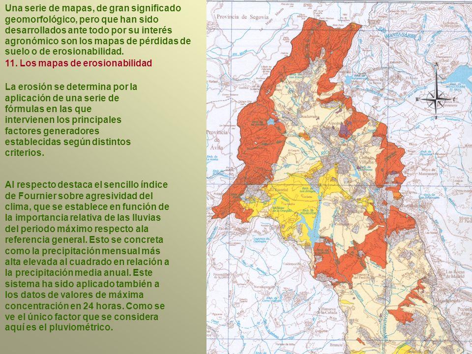 Una serie de mapas, de gran significado geomorfológico, pero que han sido desarrollados ante todo por su interés agronómico son los mapas de pérdidas de suelo o de erosionabilidad.
