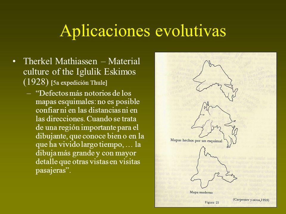 Aplicaciones evolutivas Therkel Mathiassen – Material culture of the Iglulik Eskimos (1928) [5a expedición Thule] –Defectos más notorios de los mapas