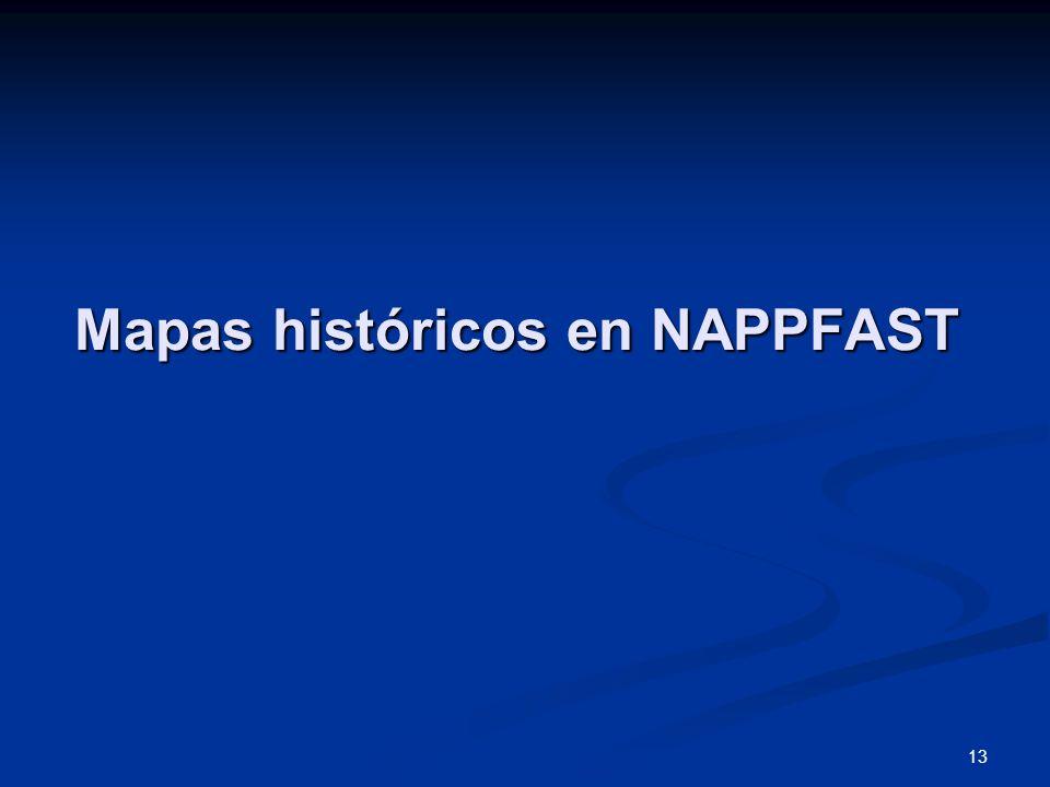 13 Mapas históricos en NAPPFAST