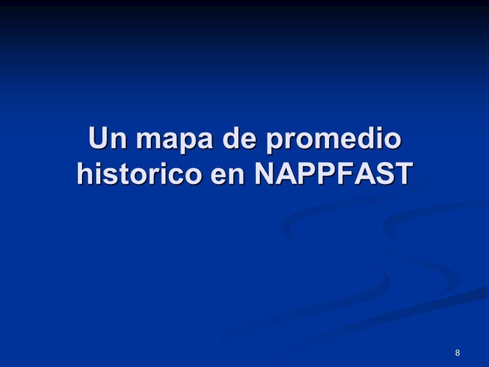 8 Un mapa de promedio historico en NAPPFAST