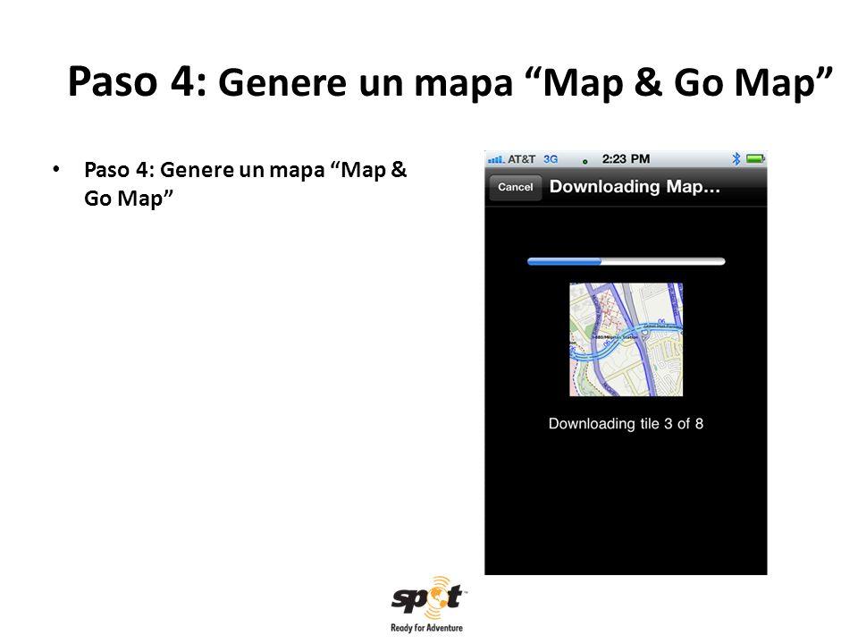 Paso 4: Genere un mapa Map & Go Map