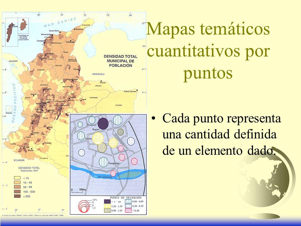 Mapas temáticos cuantitativos por puntos Cada punto representa una cantidad definida de un elemento dado.
