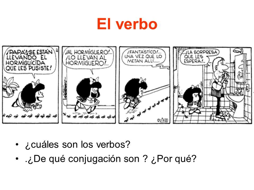El verbo ¿cuáles son los verbos .¿De qué conjugación son ¿Por qué