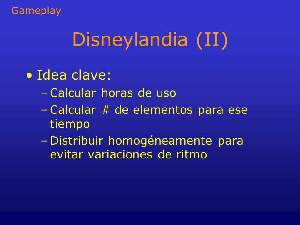 Disneylandia (II) Idea clave: –Calcular horas de uso –Calcular # de elementos para ese tiempo –Distribuir homogéneamente para evitar variaciones de ri