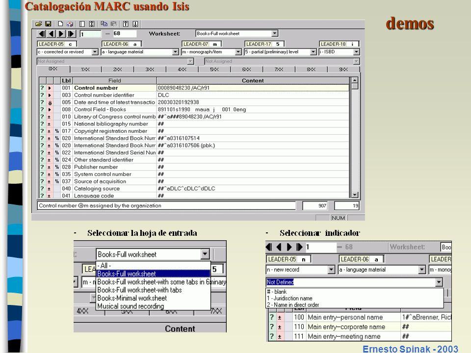 Catalogación MARC usando Isis Ernesto Spinak - 2003 demos