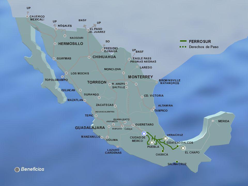 Beneficios MERIDA Derechos de Paso Celaya OAXACA CIUDAD DE MEXICO SALINA CRUZ FERROSUR EL CHAPO