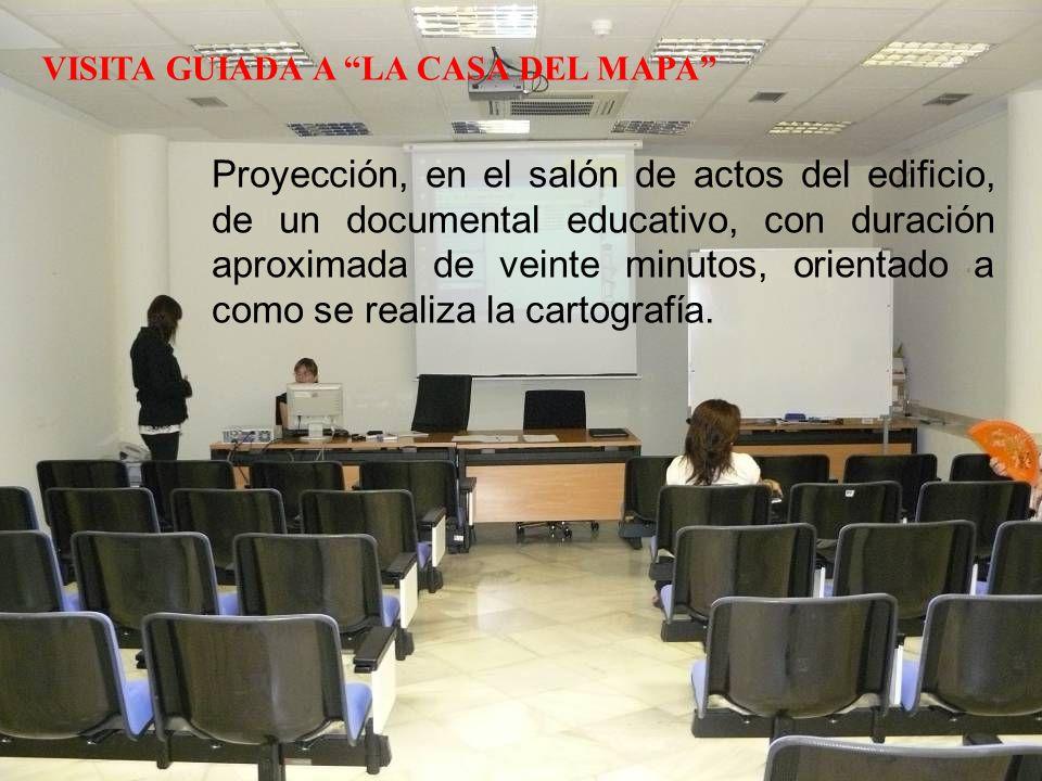 VISITA GUIADA A LA CASA DEL MAPA Proyección, en el salón de actos del edificio, de un documental educativo, con duración aproximada de veinte minutos, orientado a como se realiza la cartografía.
