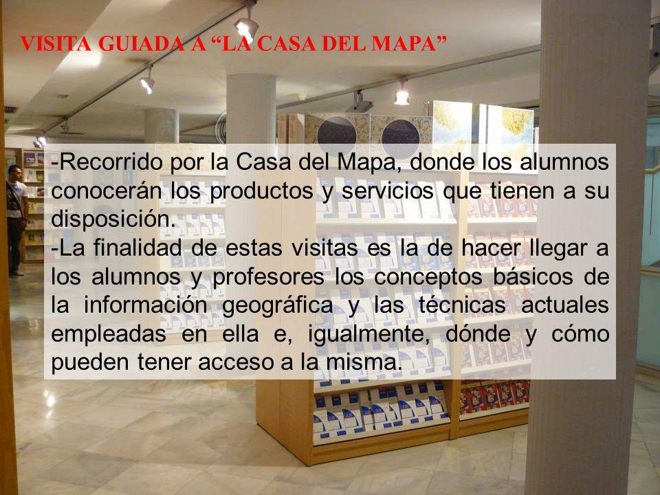 -Recorrido por la Casa del Mapa, donde los alumnos conocerán los productos y servicios que tienen a su disposición.