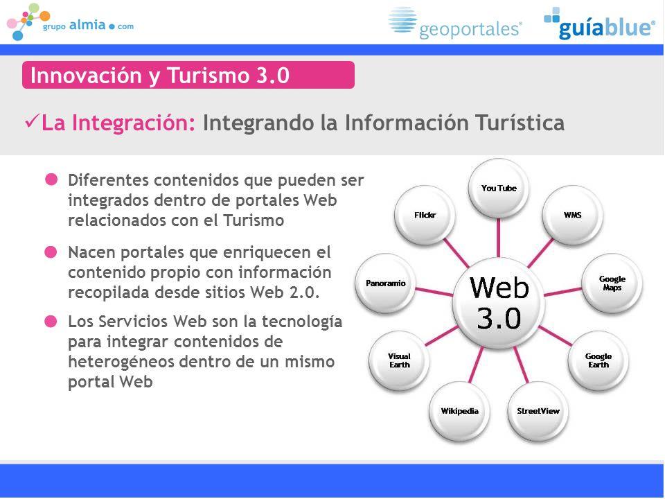 Diferentes contenidos que pueden ser integrados dentro de portales Web relacionados con el Turismo Nacen portales que enriquecen el contenido propio con información recopilada desde sitios Web 2.0.
