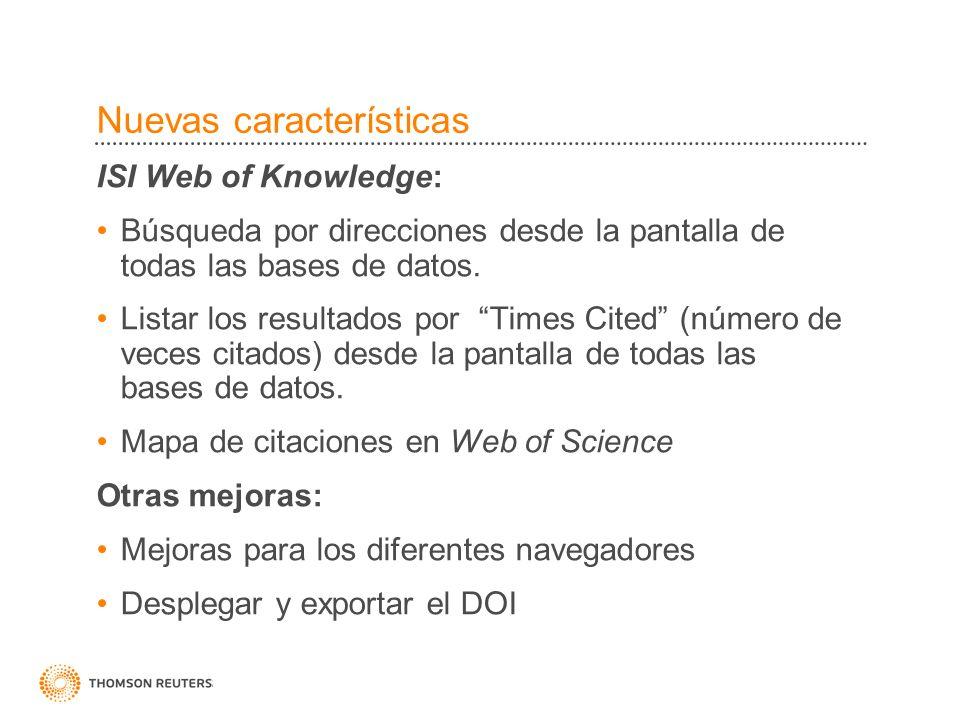 Nuevas características ISI Web of Knowledge: Búsqueda por direcciones desde la pantalla de todas las bases de datos.