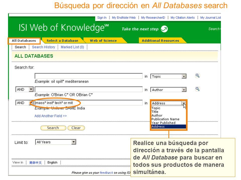 Búsqueda por dirección en All Databases search Realice una búsqueda por dirección a través de la pantalla de All Database para buscar en todos sus productos de manera simultánea.