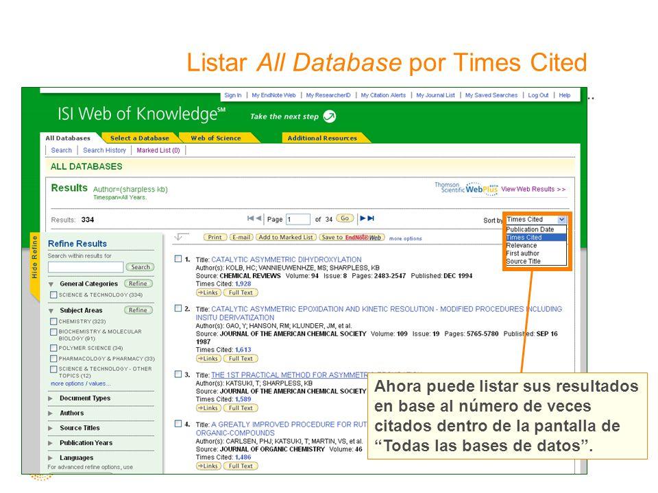 Listar All Database por Times Cited Ahora puede listar sus resultados en base al número de veces citados dentro de la pantalla de Todas las bases de datos.