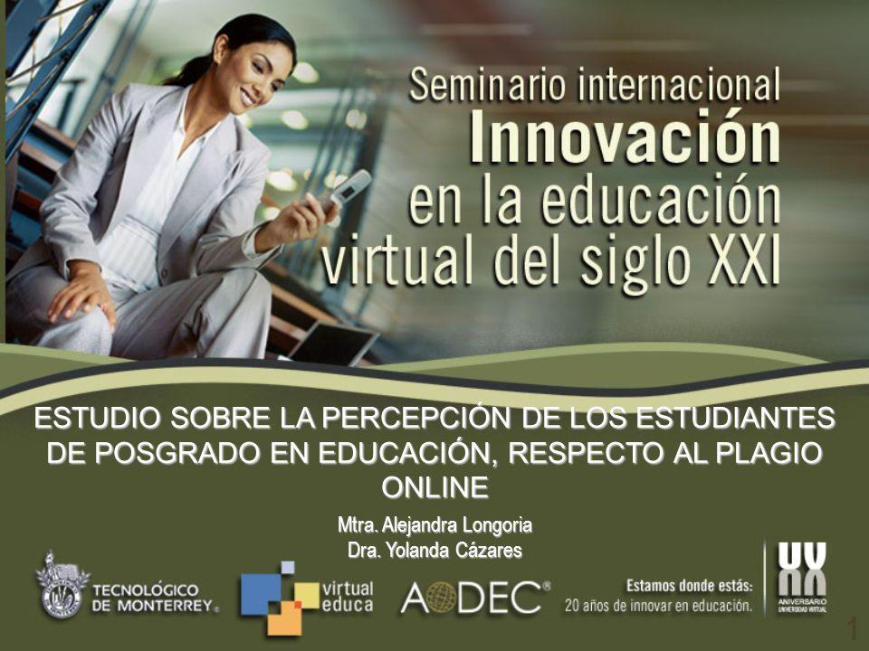 2 ¿Cuál es la percepción de los alumnos de posgrado en educación modalidad en línea, sobre el plagio on-line.