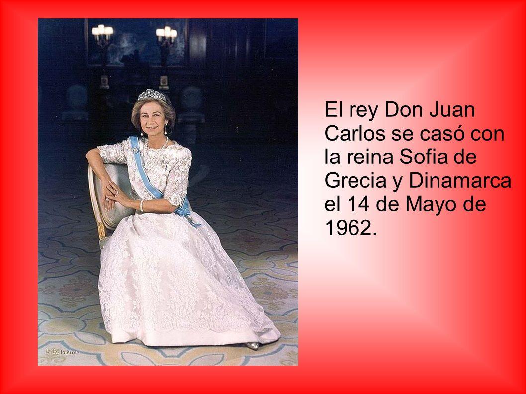 El rey Don Juan Carlos se casó con la reina Sofia de Grecia y Dinamarca el 14 de Mayo de 1962.