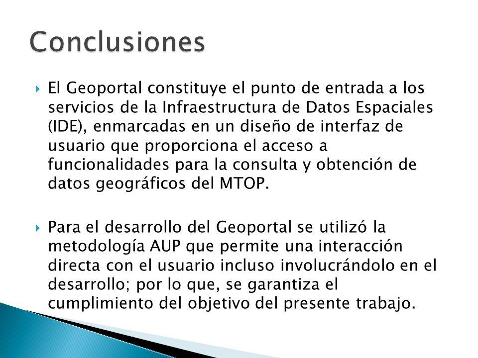 El Geoportal constituye el punto de entrada a los servicios de la Infraestructura de Datos Espaciales (IDE), enmarcadas en un diseño de interfaz de us