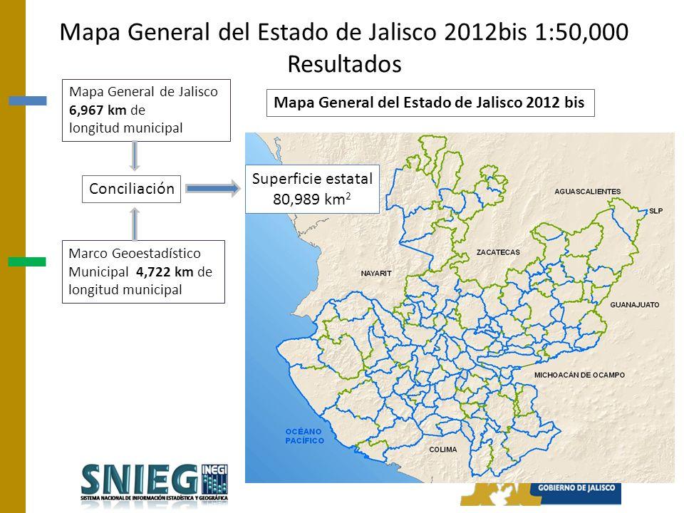 Mapa General del Estado de Jalisco 2012 bis Conciliación Superficie estatal 80,989 km 2 Mapa General de Jalisco 6,967 km de longitud municipal Marco Geoestadístico Municipal 4,722 km de longitud municipal Mapa General del Estado de Jalisco 2012bis 1:50,000 Resultados
