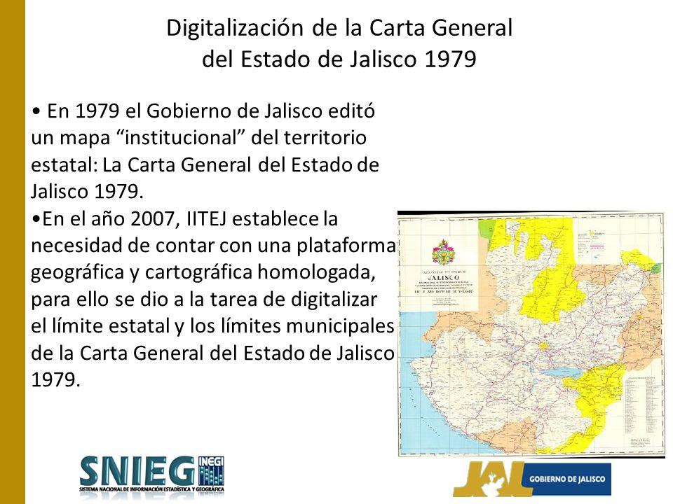 Digitalización de la Carta General del Estado de Jalisco 1979 En 1979 el Gobierno de Jalisco editó un mapa institucional del territorio estatal: La Carta General del Estado de Jalisco 1979.
