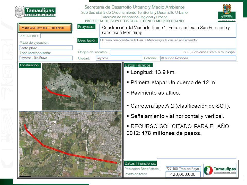 Regresar Longitud: 13.9 km. Primera etapa: Un cuerpo de 12 m. Pavimento asfáltico. Carretera tipo A-2 (clasificación de SCT). Señalamiento vial horizo