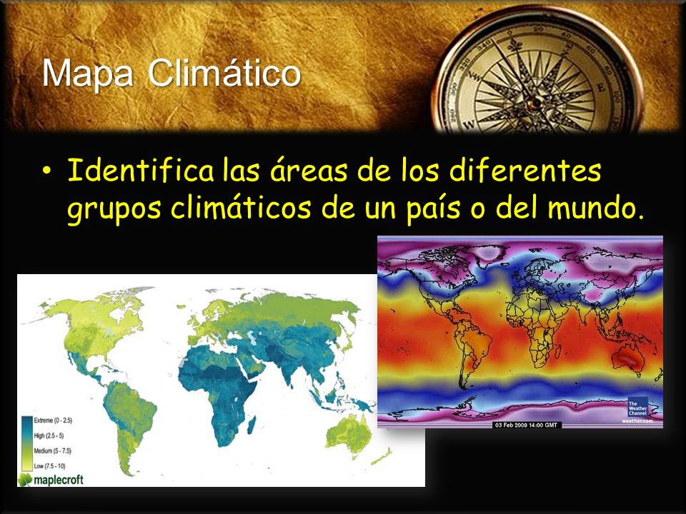Mapa Climático Identifica las áreas de los diferentes grupos climáticos de un país o del mundo. Identifica las áreas de los diferentes grupos climátic