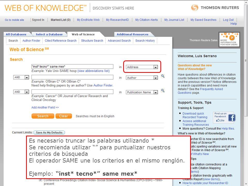 41 Es necesario truncar las palabras utilizando * Se recomienda utilizar para puntualizar nuestros criterios de búsqueda El operador SAME une los criterios en el mismo renglón.