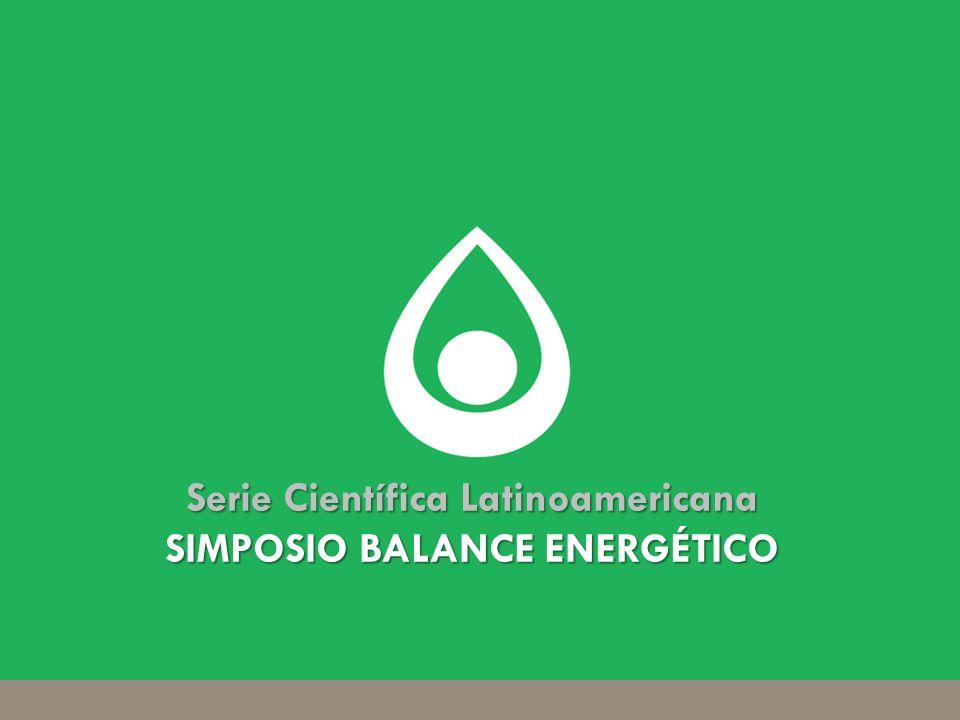 Instituto de bebidas para la salud y el bienestar (ibsb) Serie Científica Latinoamericana SIMPOSIO BALANCE ENERGÉTICO