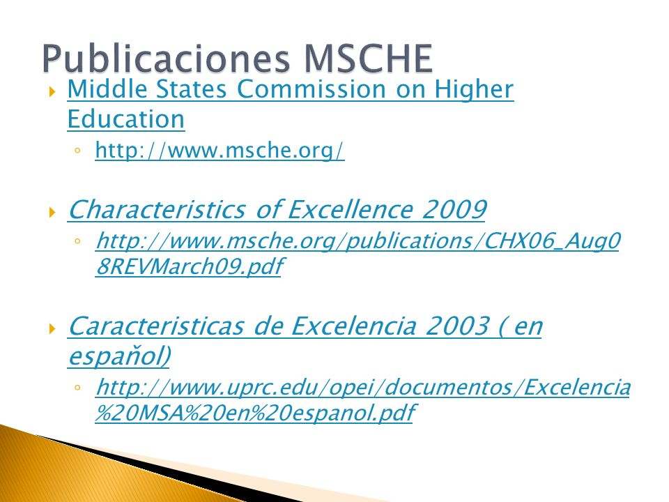 MSCHE: Student Learning Assessment: Options and Resources http://www.msche.org/publications/SLA_Book_08 08080728085320.pdf http://www.msche.org/publications/SLA_Book_08 08080728085320.pdf MSCHE: Developing Research and Communication Skills: Guidelines for Information Literacy in the Curriculum http://www.msche.org/publications/devskill05020 8135642.pdf http://www.msche.org/publications/devskill05020 8135642.pdf