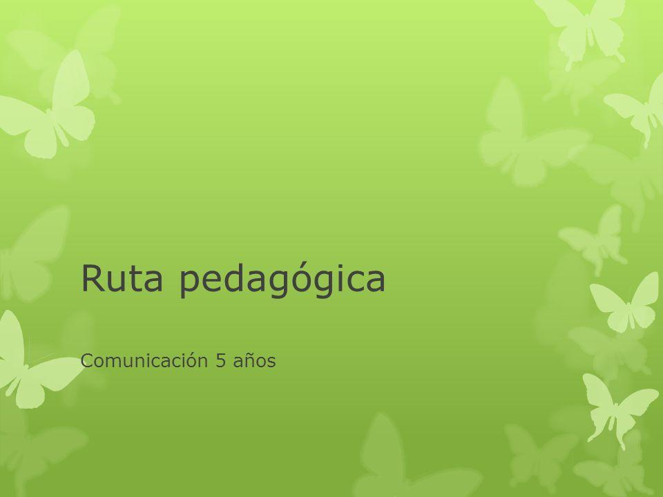 Taller de Comunicación – Docentes coordinadoras - Conocer el fascículo del área de Comunicación para Inicial 5 años establecidos en la ruta pedagógica.