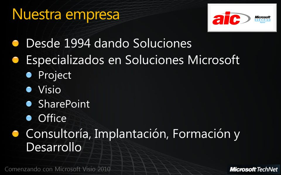 Comenzando con Microsoft Visio 2010 Agenda