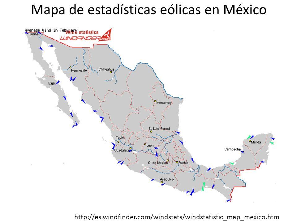 Mapa de estadísticas eólicas en México http://es.windfinder.com/windstats/windstatistic_map_mexico.htm