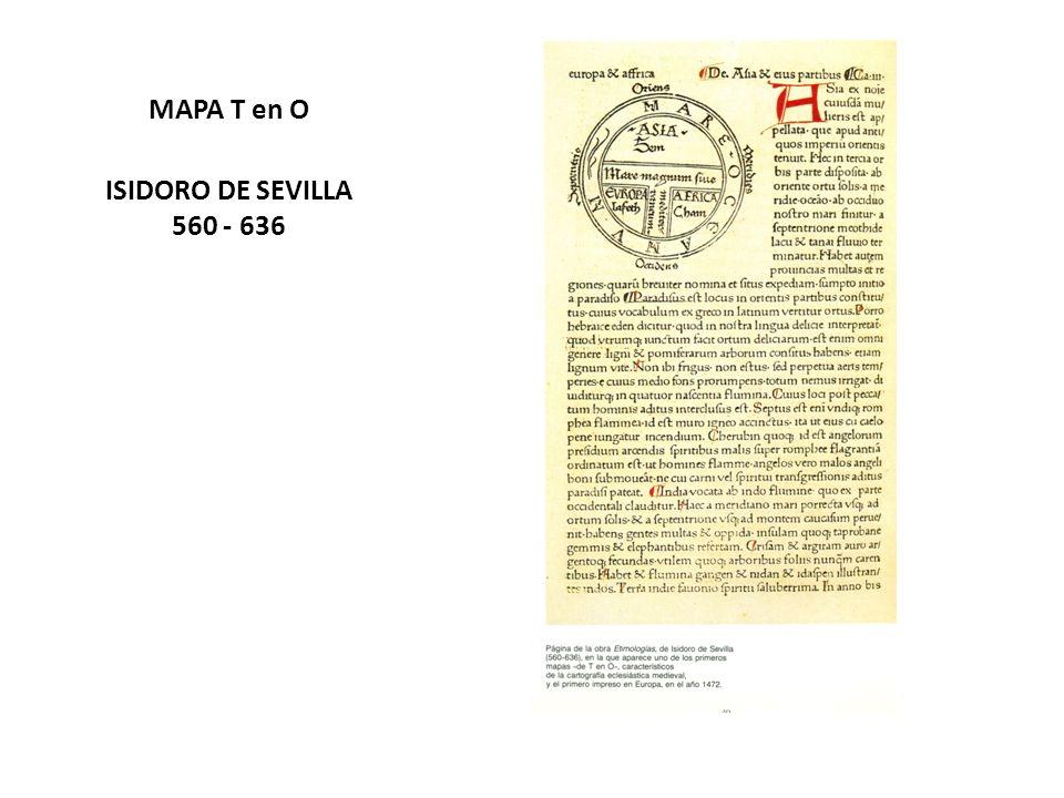 MAPA T en O ISIDORO DE SEVILLA 560 - 636
