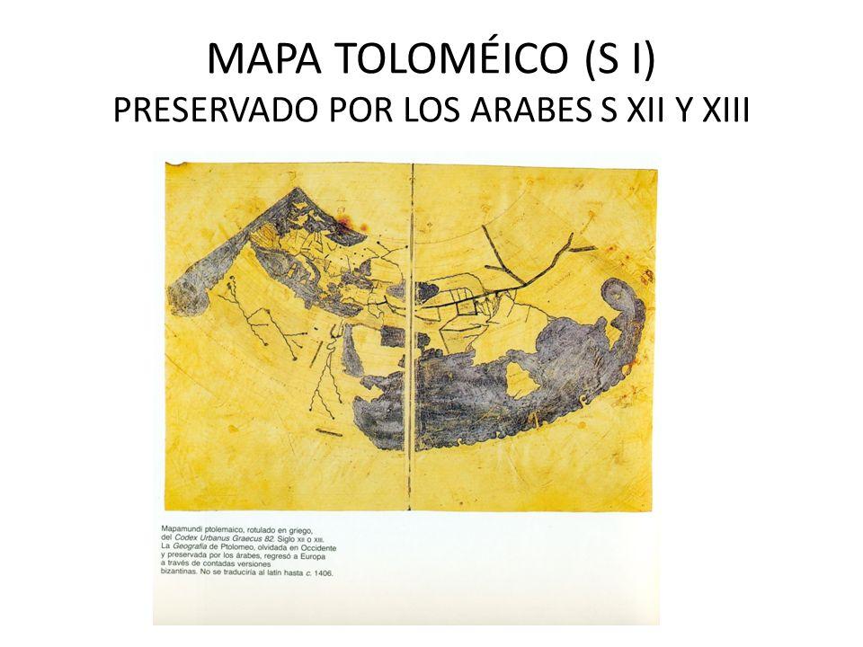 MAPA TOLOMÉICO (S I) PRESERVADO POR LOS ARABES S XII Y XIII