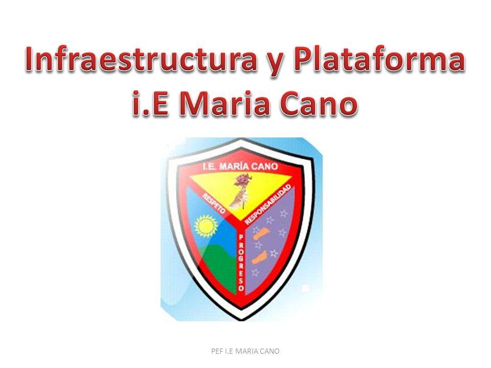 PEF I.E MARIA CANO