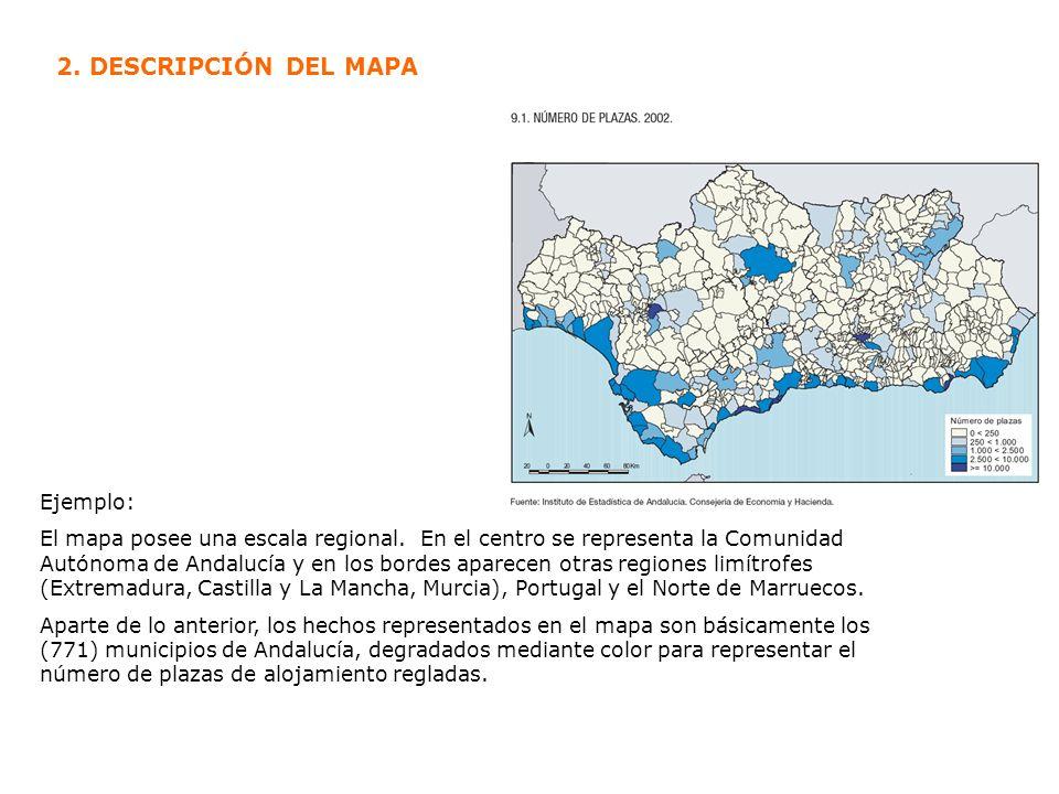 Ejemplo: El mapa posee una escala regional. En el centro se representa la Comunidad Autónoma de Andalucía y en los bordes aparecen otras regiones limí