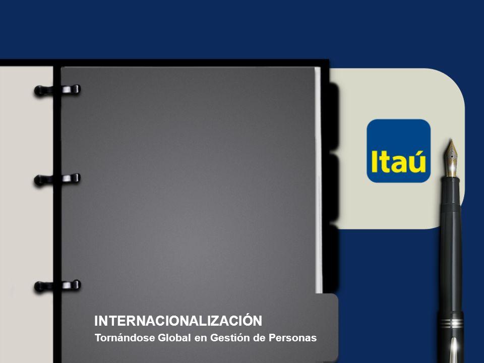 23 Itaú Unibanco Holding S.A. INTERNACIONALIZACIÓN Tornándose Global en Gestión de Personas