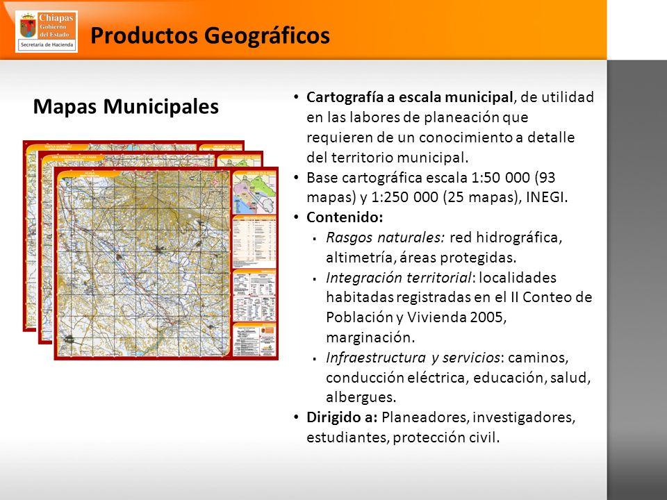 Mapas Municipales Cartografía a escala municipal, de utilidad en las labores de planeación que requieren de un conocimiento a detalle del territorio municipal.
