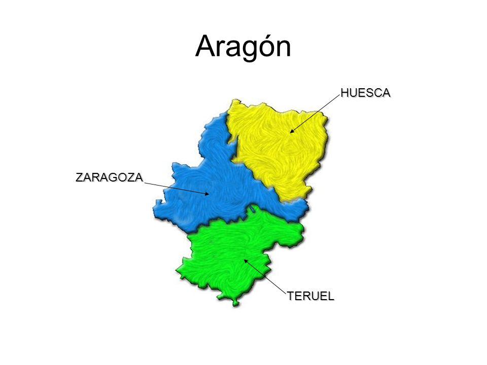 Aragón HUESCA ZARAGOZA TERUEL
