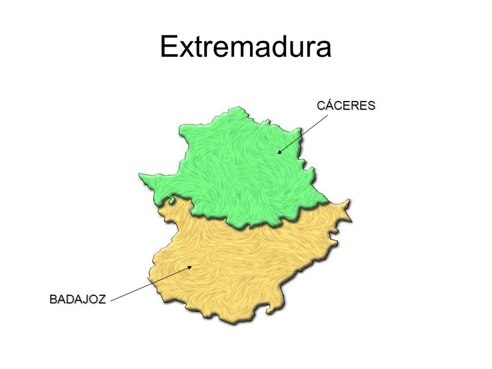 Extremadura CÁCERES BADAJOZ