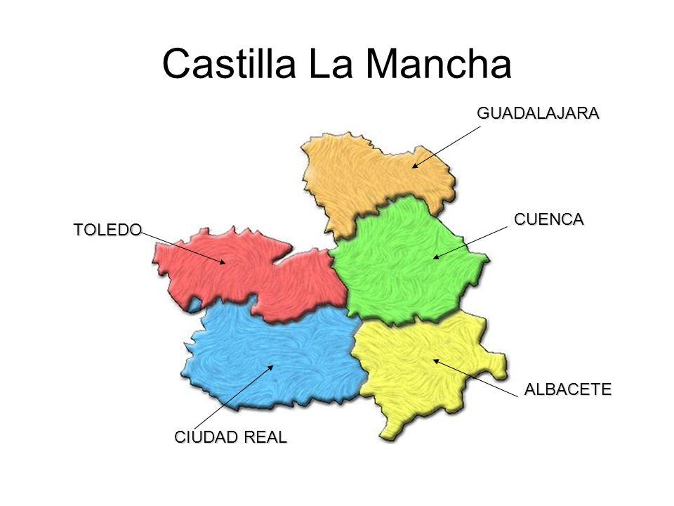Castilla La Mancha GUADALAJARA CUENCA ALBACETE CIUDAD REAL TOLEDO