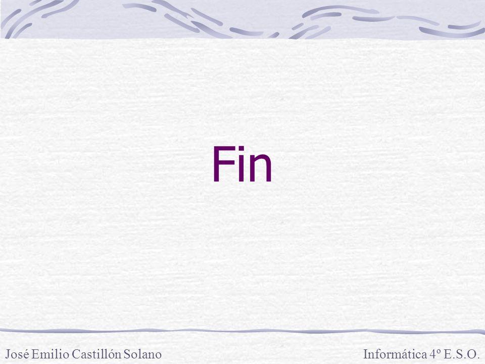 Fin Informática 4º E.S.O.José Emilio Castillón Solano