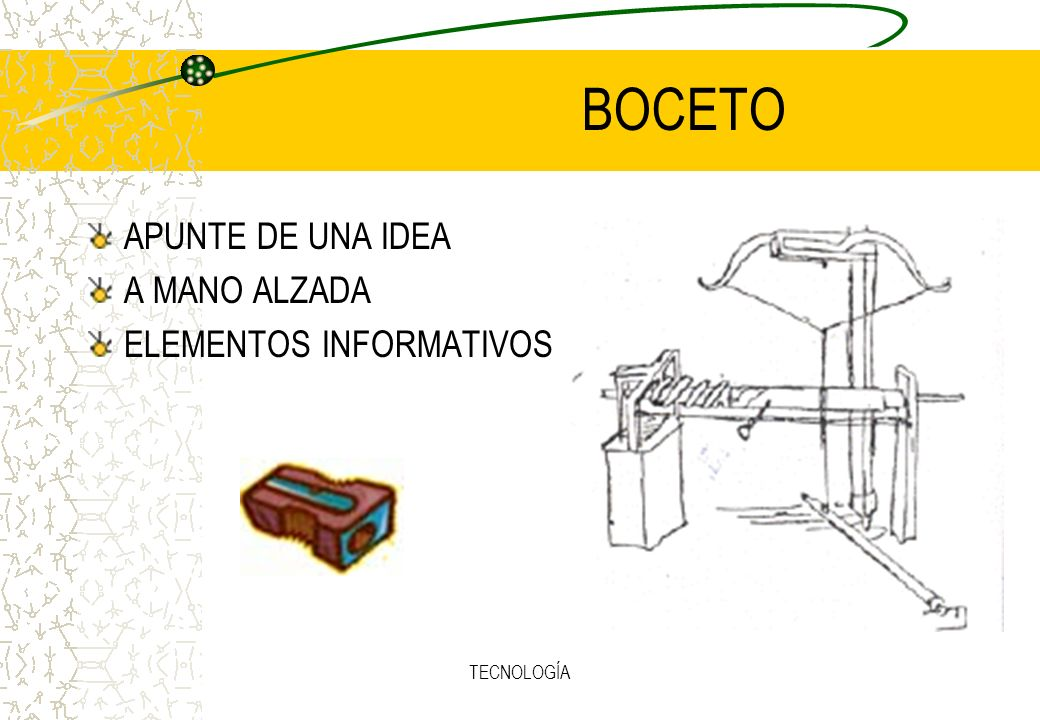 TECNOLOGÍA BOCETO APUNTE DE UNA IDEA A MANO ALZADA ELEMENTOS INFORMATIVOS