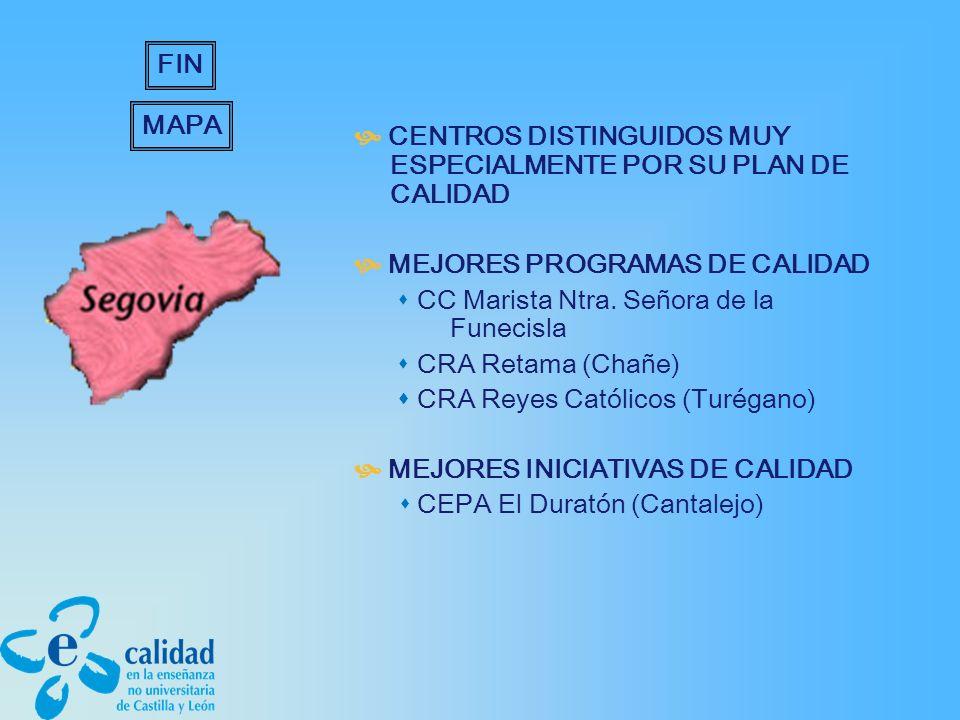 CENTROS DISTINGUIDOS MUY ESPECIALMENTE POR SU PLAN DE CALIDAD MEJORES PROGRAMAS DE CALIDAD CC Marista Ntra.