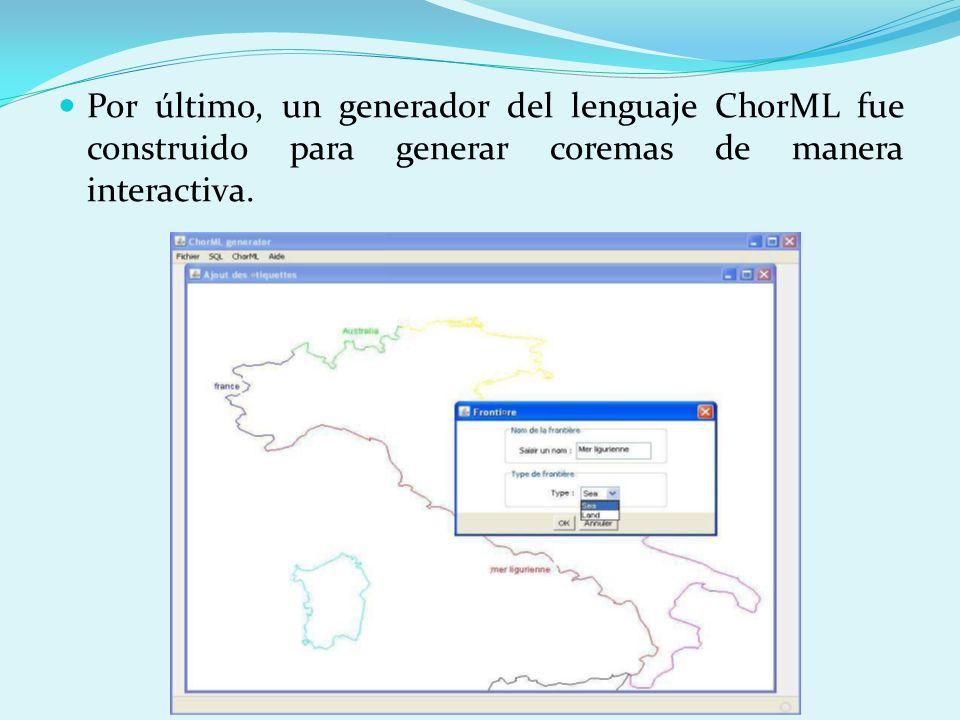 Por último, un generador del lenguaje ChorML fue construido para generar coremas de manera interactiva.