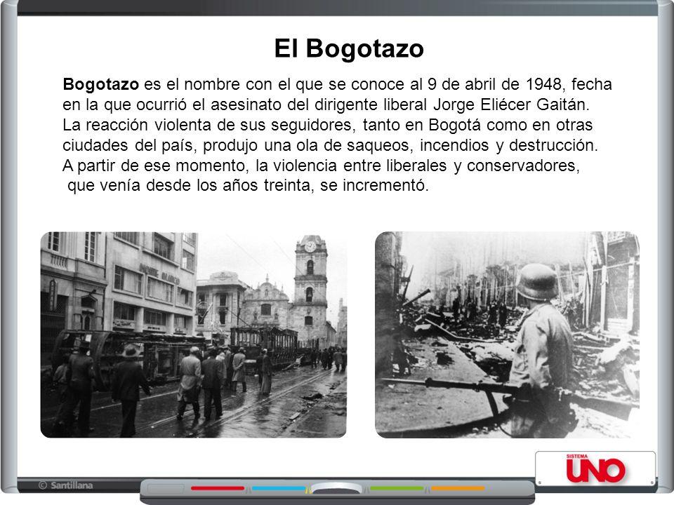 El Bogotazo Bogotazo es el nombre con el que se conoce al 9 de abril de 1948, fecha en la que ocurrió el asesinato del dirigente liberal Jorge Eliécer