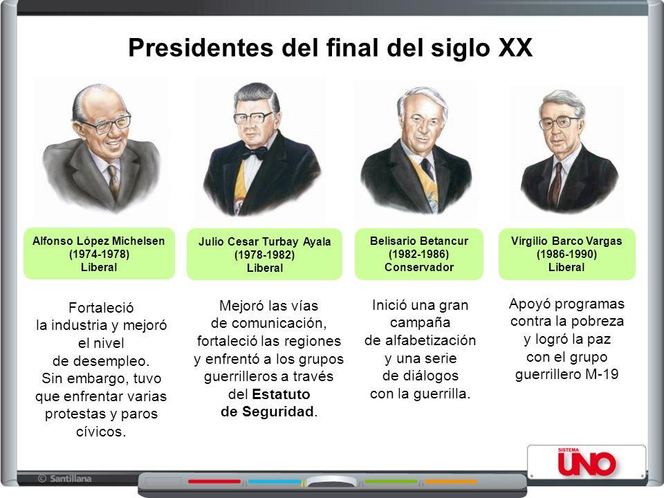 Alfonso López Michelsen (1974-1978) Liberal Julio Cesar Turbay Ayala (1978-1982) Liberal Virgilio Barco Vargas (1986-1990) Liberal Belisario Betancur